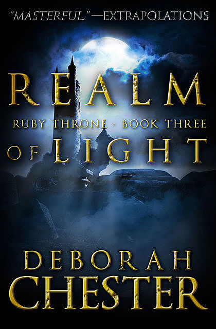 Realm of Light, Deborah Chester