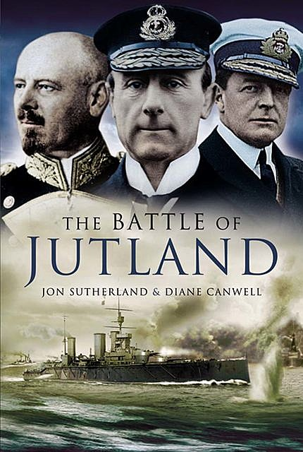 The Battle of Jutland, Diane Canwell, Jon Sutherland