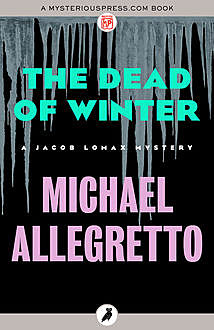 The Dead of Winter, Michael Allegretto