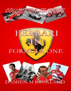 Collection Editions: Ferrari In Formula One, Damien Buckland