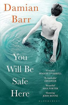 You Will Be Safe Here, Damian Barr
