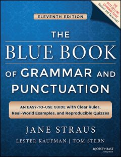 The Blue Book of Grammar and Punctuation, Jane Straus, Lester Kaufman, Tom Stern