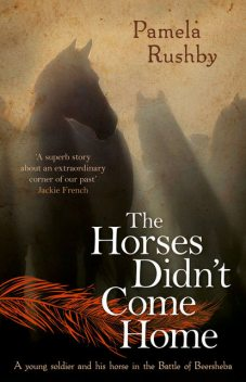 The Horses Didn't Come Home, Pamela Rushby