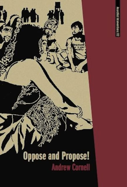 Oppose and Propose, Andrew Cornell