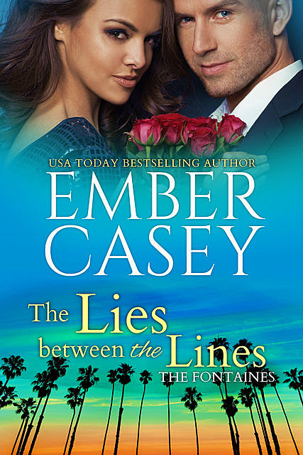 The Lies Between the Lines, Ember Casey