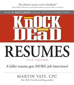 Knock Em Dead Resumes 11th edition, Martin Yate