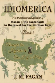 Through the Keyhole to One L of a Mess, J.M. Fagan