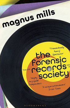 The Forensic Records Society, Magnus Mills