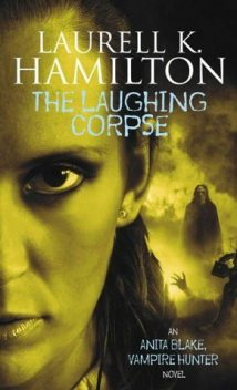 The Laughing Corpse, Laurell Hamilton