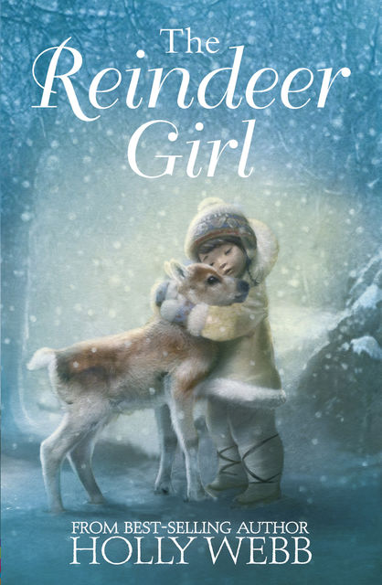 The Reindeer Girl, Holly Webb
