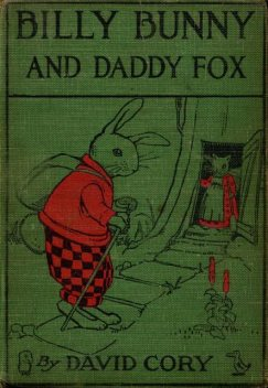 Billy Bunny and Daddy Fox, David Cory