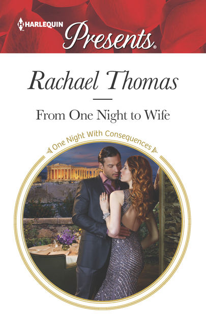 From One Night to Wife, Rachael Thomas