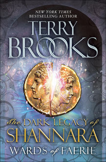 The Dark Legacy of Shannara 01 – Wards of Faerie, Terry Brooks