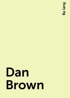 Dan Brown, Ba lang