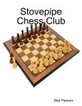 Stovepipe Chess Club, Stan Parsons