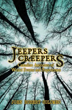 Jeepers Creepers, John Robert Colombo