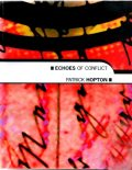 Echoes of Conflict, Patrick Hopton