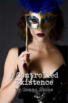 A Controlled Existence, Gemma Stone
