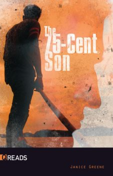 The 75-Cent Son, Janice Greene