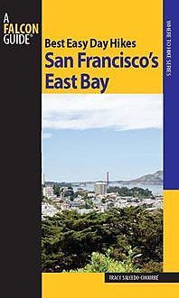 Best Easy Day Hikes San Francisco's East Bay, Tracy Salcedo