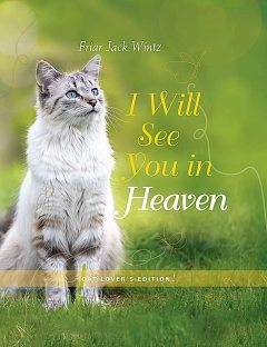 I Will See You in Heaven (Cat Lover's Edition), Jack Wintz