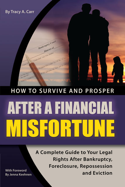 How to Survive and Prosper After a Financial Misfortune, Tracey Carr