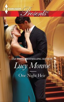One Night Heir, Lucy Monroe