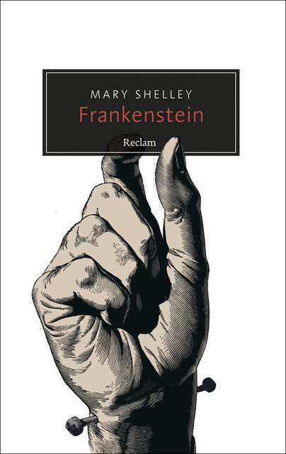 Frankenstein oder Der moderne Prometheus, Mary Shelley