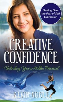 Creative Confidence, Kevin Noble