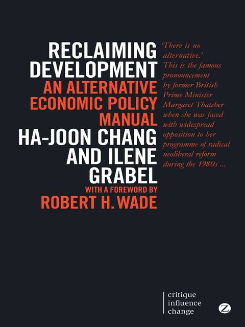 Reclaiming Development (critique influence change), Ha-Joon Chang