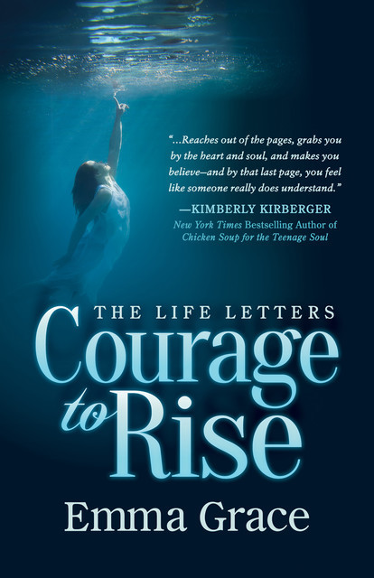 The Life Letters, Courage to Rise, Emma Grace