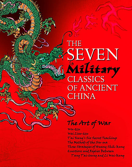 The Seven Military Classics of Ancient China, Sun Tzu, Jiang Ziya, Sima Rangju, Wei Liao, Wu Qi