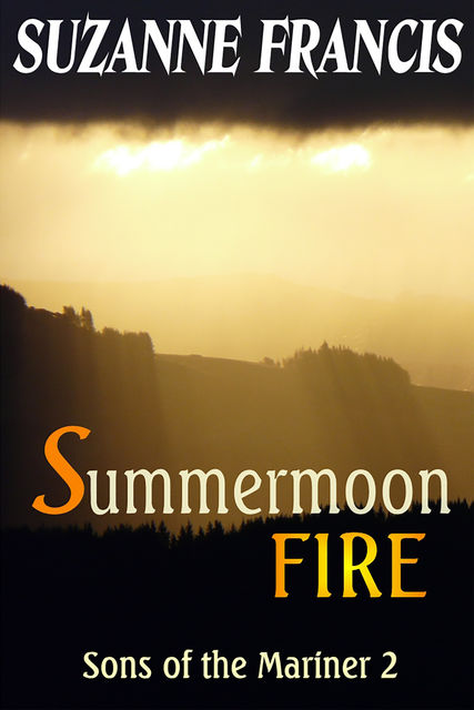 Summermoon Fire, Suzanne Francis