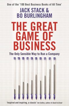 The Great Game of Business, Bo Burlingham, Jack Stack