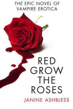 Red Grow the Roses, Janine Ashbless
