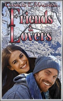 Friends & Lovers, Charles E.Magness