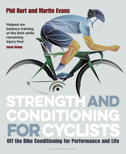 Strength and Conditioning for Cyclists, Phil Burt, Martin Evans
