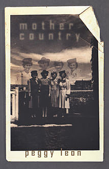 Mother Country, Peggy Leon