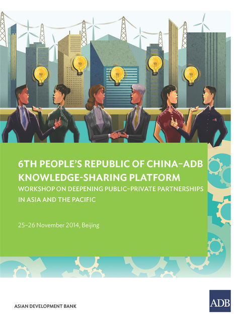 6th People's Republic of China-ADB Knowledge-Sharing Platform, Asian Development Bank