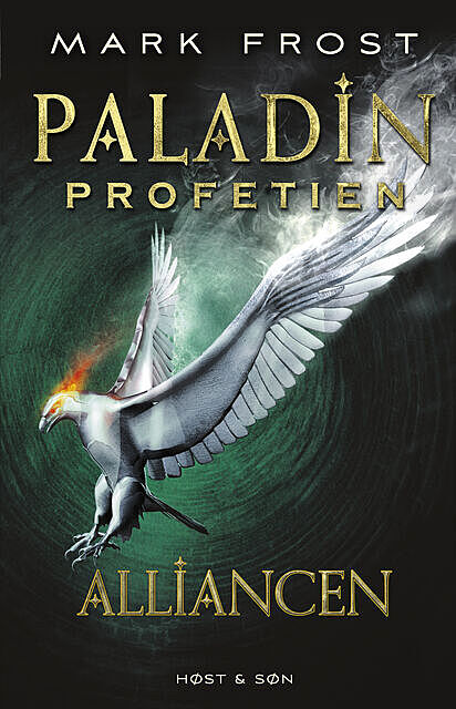 Paladin-profetien – Alliancen, Mark Frost