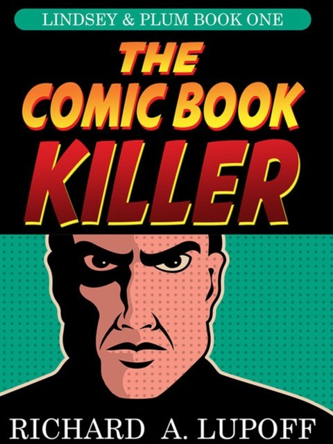 The Comic Book Killer, Richard A.Lupoff