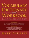 Vocabulary Dictionary and Workbook: 2,856 Words You Must Know, Mark Phillips