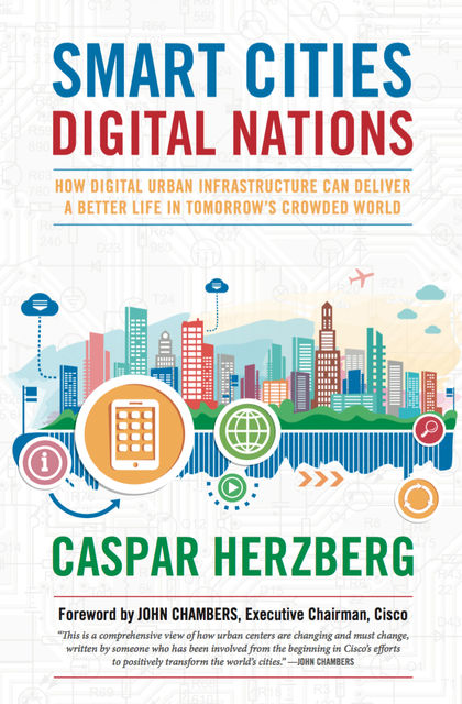 Smart Cities, Digital Nations, Caspar Herzberg
