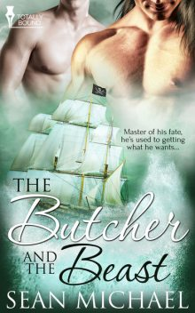 The Butcher and the Beast, Sean Michael