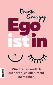 EGOistIN, Renate Georgy