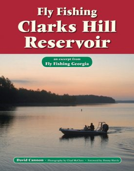 Fly Fishing Clarks Hill Reservoir, David Cannon