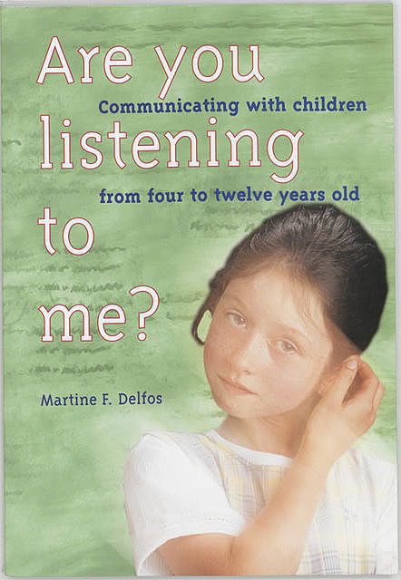 Are you listening to me?, Martine Francis Delfos