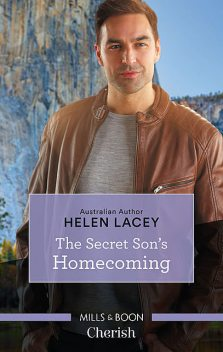 The Secret Son's Homecoming, Helen Lacey