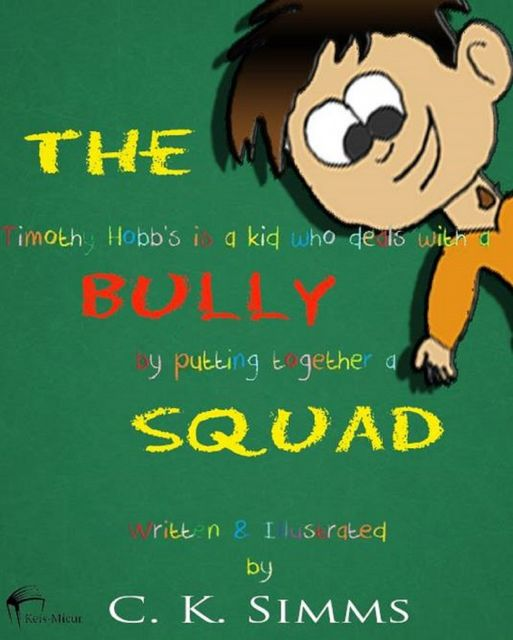 The Bully Squad, C.K.Simms