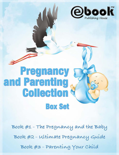 Pregnancy and Parenting Collection Box Set, My Ebook Publishing House